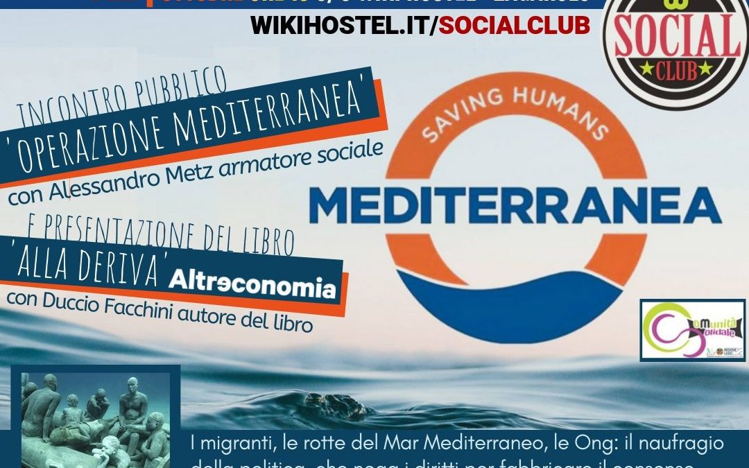 Mediterranea SAVING HUMANS incontro ed evento solidale